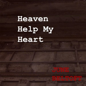 June Beltoft - Heaven Help My Heart DR-P4